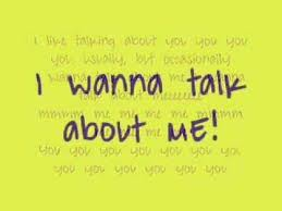 I-wanna-talk-about-me